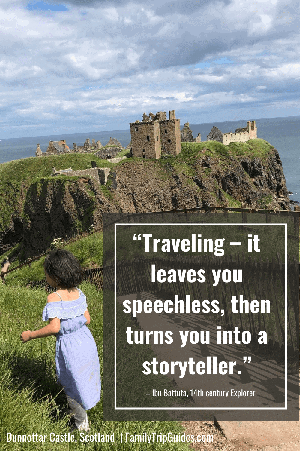Ibn Battuta travel quote with Scottish castle and girl.