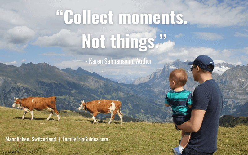 Family Travel Quote Switzerland Cows and Kid