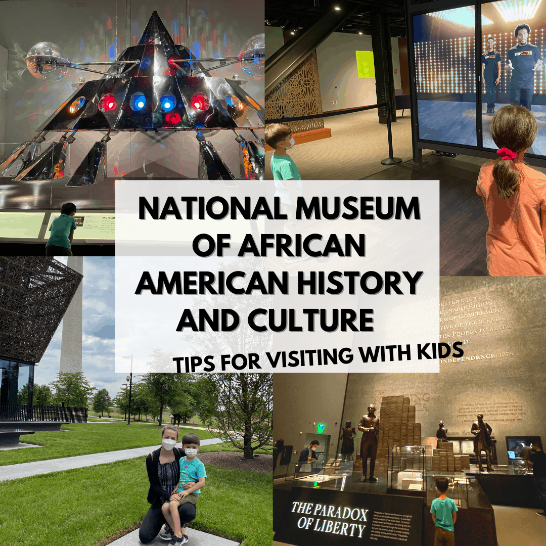 National African American Museum Tips with Kids